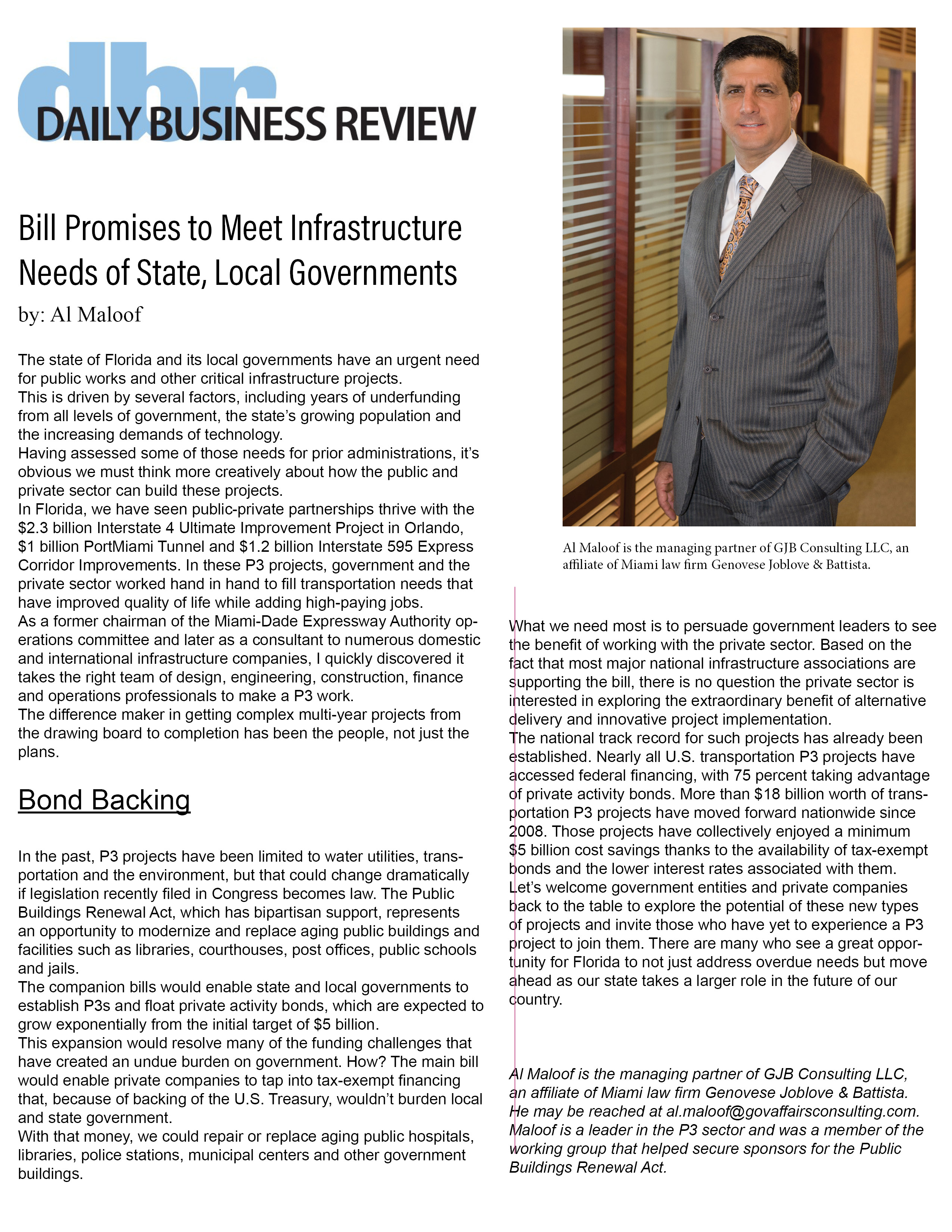 Congress is considering legislation that would enable state and local governments issue private activity bonds with P3s. Al Maloof says that form of funding could open a flood of public works and civic projects. Read his opinion piece in the Daily Business Review.